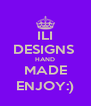 ILI DESIGNS  HAND MADE ENJOY:) - Personalised Poster A4 size