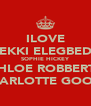 ILOVE BEKKI ELEGBEDE SOPHIE HICKEY CHLOE ROBBERTS CHARLOTTE GOODE - Personalised Poster A4 size