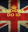 ILUDIDAS  DO 1D    - Personalised Poster A4 size