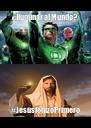 ¿Iluminar al Mundo? #JesúslohizoPrimero - Personalised Poster A4 size