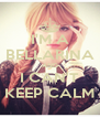 I'M A BELLARINA AND I CAN'T KEEP CALM - Personalised Poster A4 size