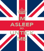 IM ASLEEP SO UNTICK ME - Personalised Poster A4 size