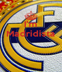 I'm Madridista    - Personalised Poster A4 size