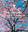 IM TRYING TO SEE THINGS  FROM YOUR POINT   - Personalised Poster A4 size
