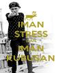 IMAN STRESS DAN IMAN KURUSAN - Personalised Poster A4 size