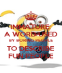 IMMATURE: A WORD USED BY BORING PEOPLE TO DESCRIBE FUN PEOPLE - Personalised Poster A4 size