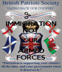 IMMIGRATION NOT OUR ARMED FORCES - Personalised Poster A4 size