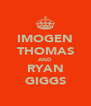 IMOGEN THOMAS AND RYAN GIGGS - Personalised Poster A4 size