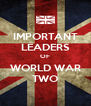 IMPORTANT LEADERS OF WORLD WAR TWO - Personalised Poster A4 size