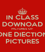IN CLASS DOWNOAD PICTURES OF ONE DIECTION PICTURES - Personalised Poster A4 size