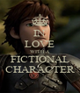 IN LOVE WITH A FICTIONAL CHARACTER - Personalised Poster A4 size