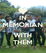 IN MEMORIAN .. WITH THEM - Personalised Poster A4 size