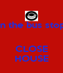 in the bus stop   CLOSE HOUSE - Personalised Poster A4 size