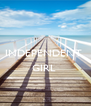 INDEPENDENT   GIRL   - Personalised Poster A4 size