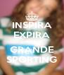 INSPIRA EXPIRA E AMA O GRANDE SPORTING - Personalised Poster A4 size