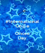 #International Oncie  Oncer Day - Personalised Poster A4 size