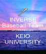 INVERSE Baseball Team POWERED BY KEIO UNIVERSITY - Personalised Poster A4 size
