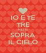 IO E TE TRE METRI SOPRA IL CIELO - Personalised Poster A4 size