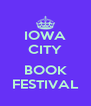 IOWA CITY  BOOK FESTIVAL - Personalised Poster A4 size