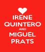 IRENE QUINTERO AND MIGUEL PRATS - Personalised Poster A4 size