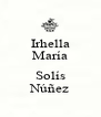 Irhella María  Solís Núñez - Personalised Poster A4 size