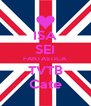 ISA SEI FANTASTICA TVTB Cate - Personalised Poster A4 size