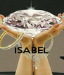 ISABEL  - Personalised Poster A4 size