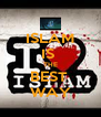 ISLAM IS  THE BEST  WAY - Personalised Poster A4 size