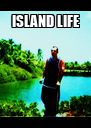 ISLAND LIFE  - Personalised Poster A4 size