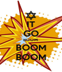 IT GO BOOM BOOM BOOM - Personalised Poster A4 size