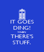 IT GOES DING! WHEN THERE'S STUFF. - Personalised Poster A4 size