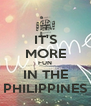 IT'S MORE FUN IN THE PHILIPPINES - Personalised Poster A4 size