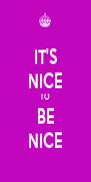 IT'S NICE TO BE NICE - Personalised Poster A4 size