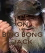 IT'S ON LIKE BING BONG JACK - Personalised Poster A4 size