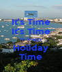 It's Time It's Time It's Shaggy Holiday Time - Personalised Poster A4 size