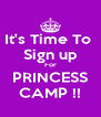 It's Time To  Sign up For PRINCESS CAMP !! - Personalised Poster A4 size