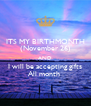 ITS MY BIRTHMONTH (November 26) AND I will be accepting gifts All month  - Personalised Poster A4 size