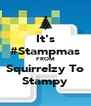 It's #Stampmas FROM Squirrelzy To Stampy - Personalised Poster A4 size