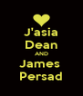 J'asia Dean AND James  Persad - Personalised Poster A4 size