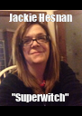 """Jackie Hesnan """"Superwitch"""" - Personalised Poster A4 size"""