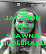JACKSON KOCH LOVES SHAWNA HILDEBRAND - Personalised Poster A4 size