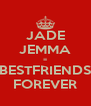 JADE JEMMA = BESTFRIENDS FOREVER - Personalised Poster A4 size