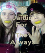 Jaitlin For  All  The  Always - Personalised Poster A4 size