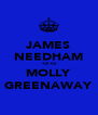 JAMES NEEDHAM <3 <3 MOLLY GREENAWAY - Personalised Poster A4 size