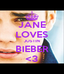 JANE LOVES JUSTIN BIEBER <3 - Personalised Poster A4 size