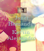 Janet Hernandes AND Keviin  Alejaandro - Personalised Poster A4 size