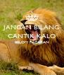 JANGAN BILANG CANTIK KALO BELOM PACARAN   - Personalised Poster A4 size