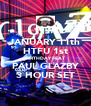 JANUARY 11th HTFU 1st BIRTHDAY FEAT PAUL GLAZBY 3 HOUR SET - Personalised Poster A4 size