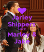Jarley Shippers Love Marley & Jake - Personalised Poster A4 size