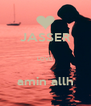 JASSER  LOVE  amin allh - Personalised Poster A4 size